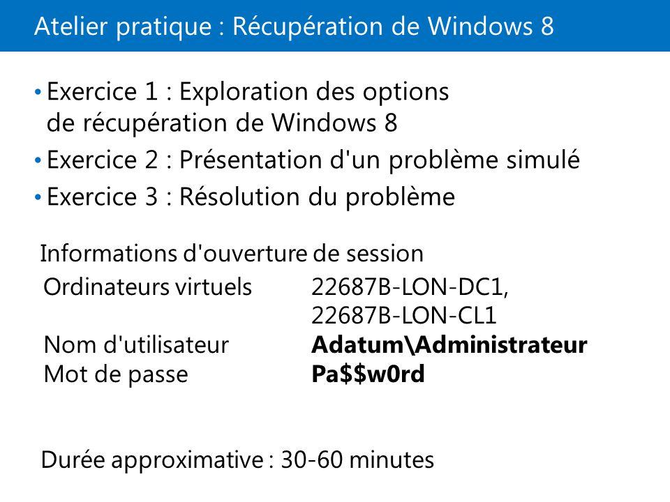 Atelier pratique : Récupération de Windows 8