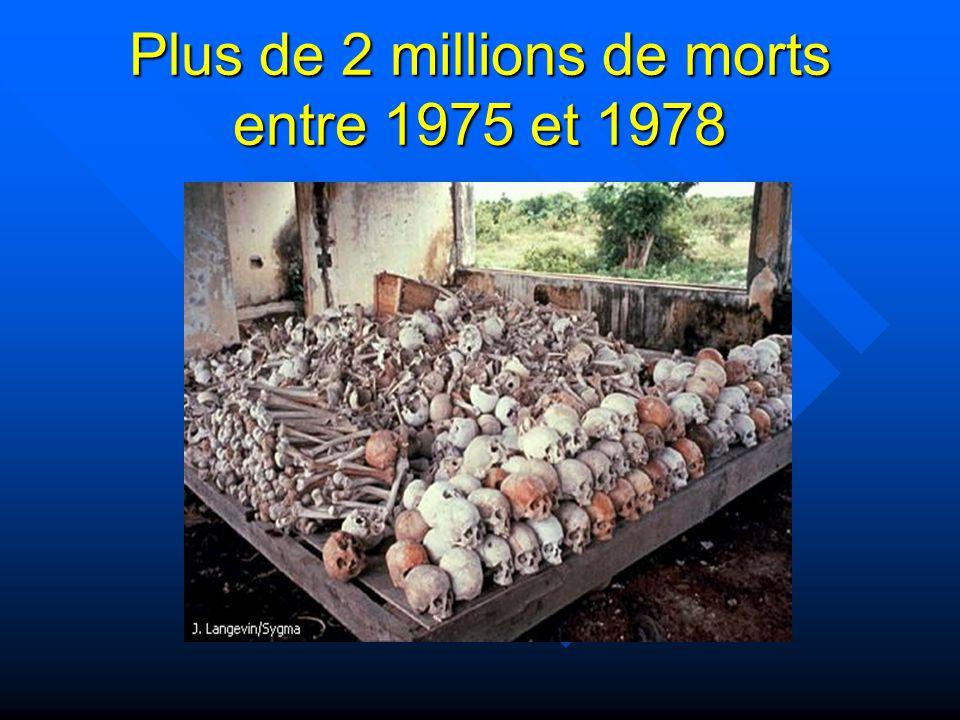 Plus de 2 millions de morts entre 1975 et 1978