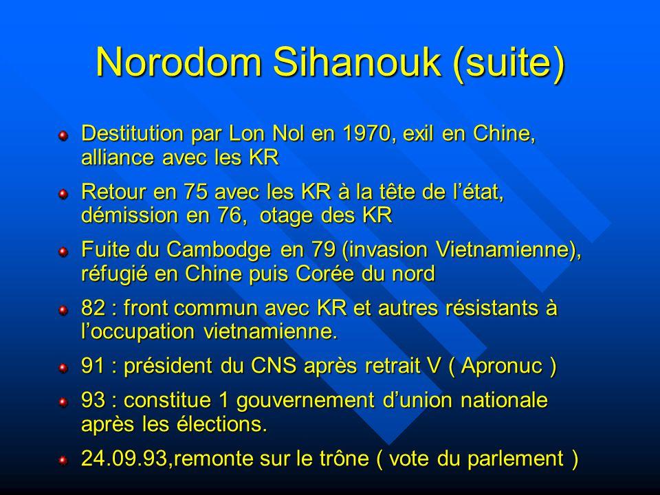 Norodom Sihanouk (suite)