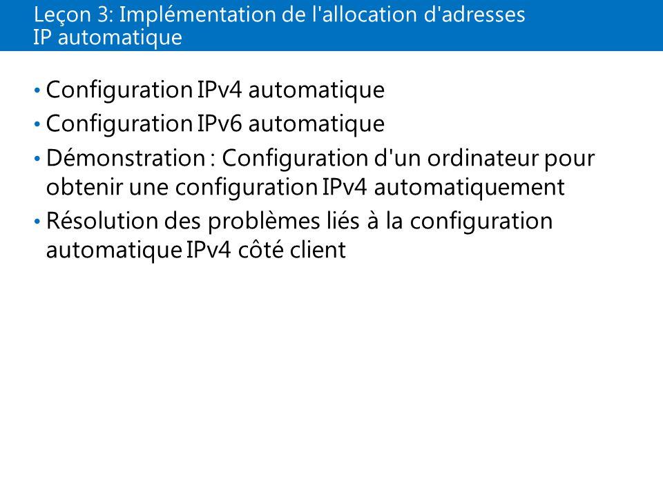 Leçon 3: Implémentation de l allocation d adresses IP automatique