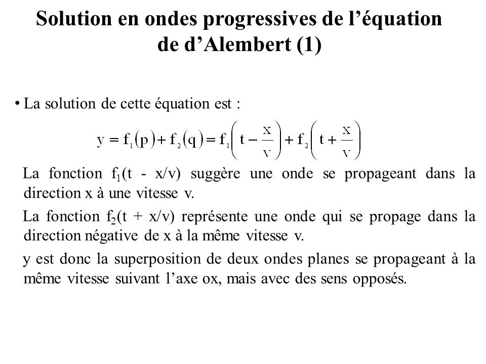 Solution en ondes progressives de l'équation de d'Alembert (1)
