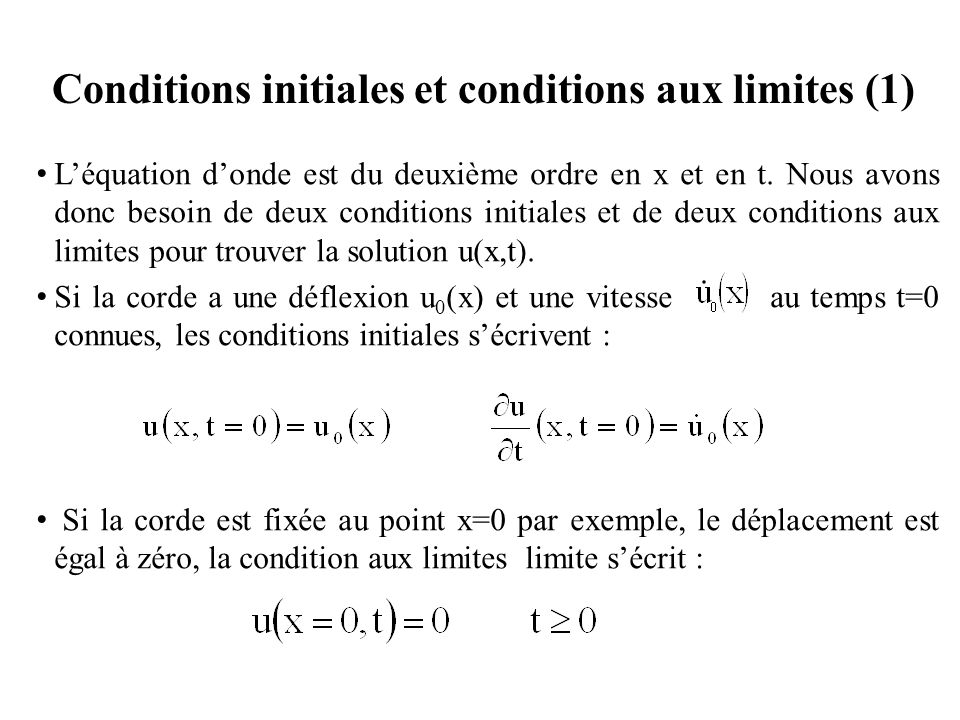 Conditions initiales et conditions aux limites (1)