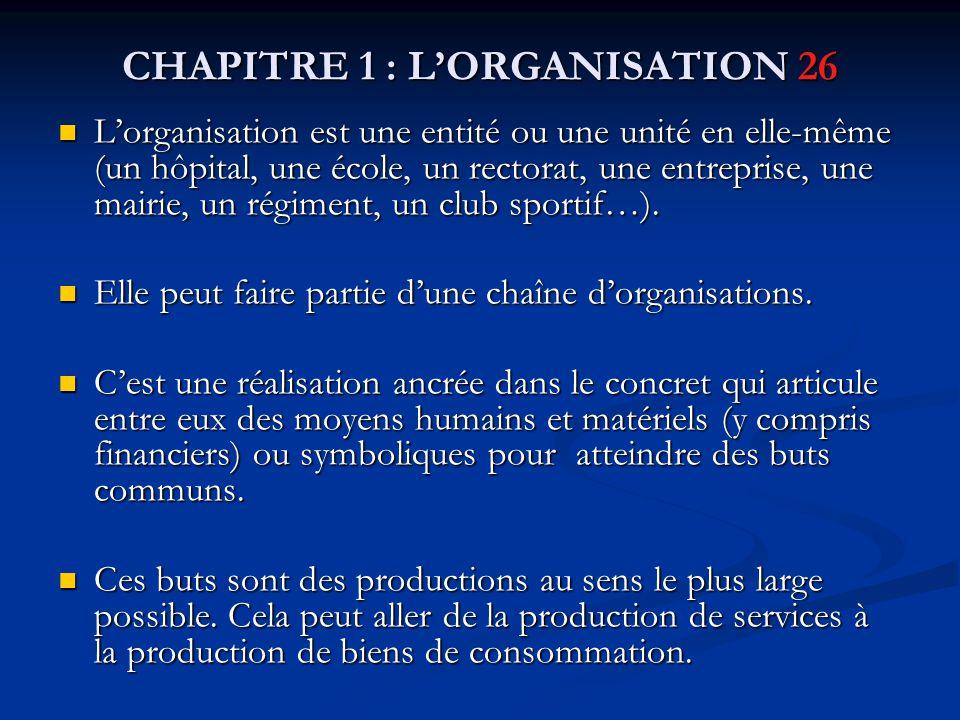 CHAPITRE 1 : L'ORGANISATION 26