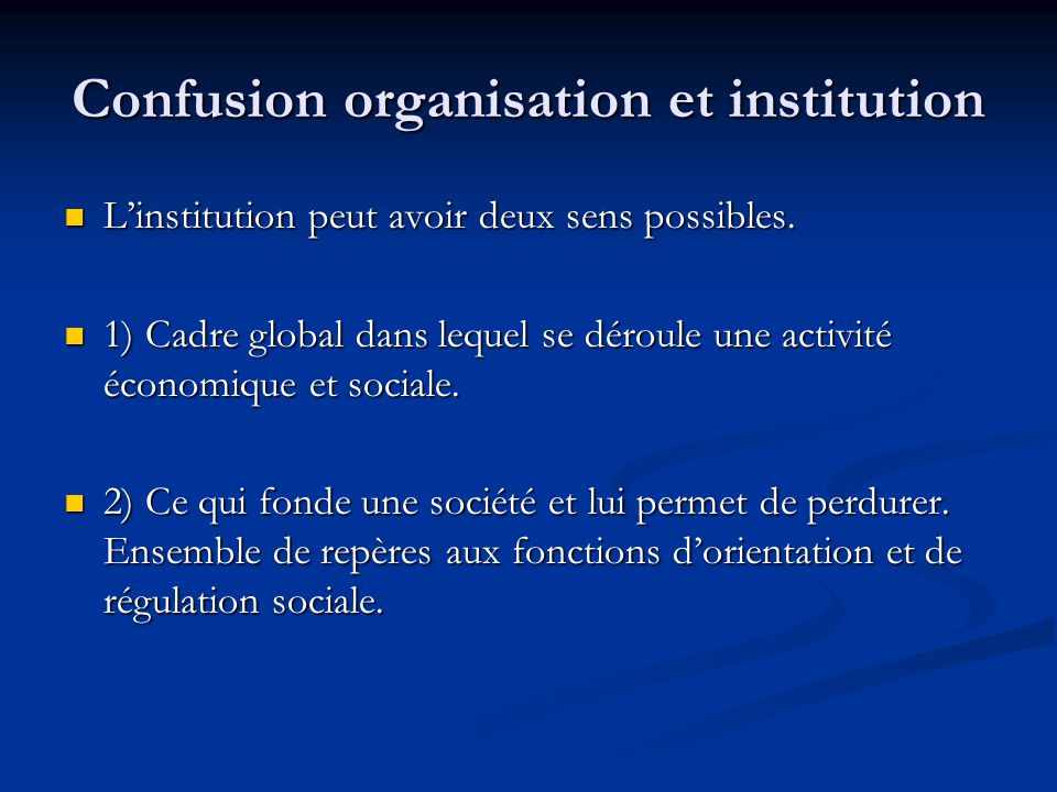 Confusion organisation et institution