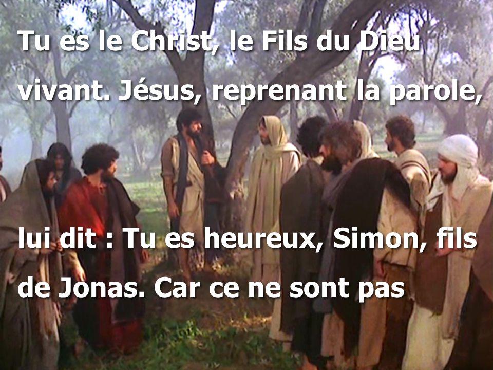 Tu es le Christ, le Fils du Dieu
