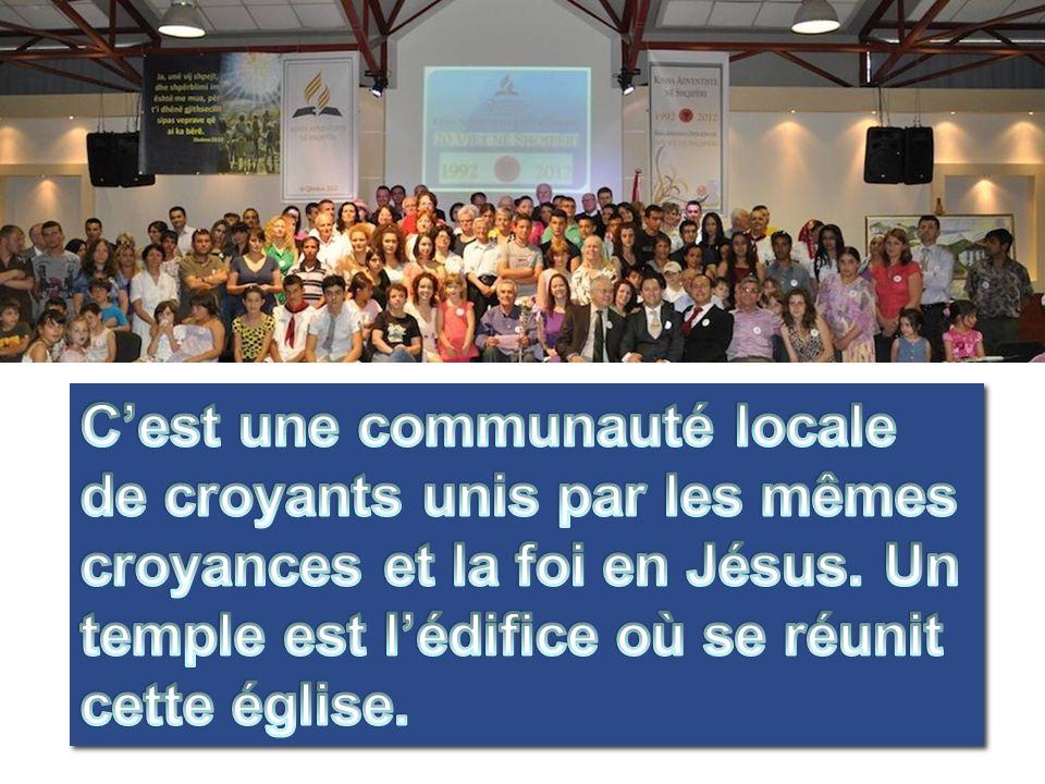 C'est une communauté locale de croyants unis par les mêmes croyances et la foi en Jésus.