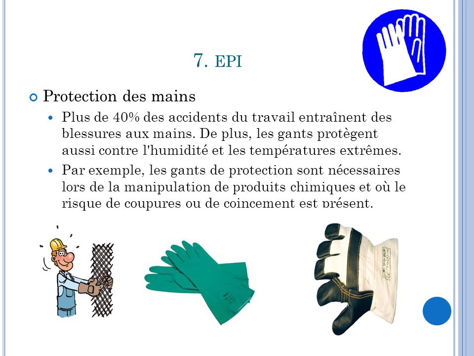 7. epi Protection des mains