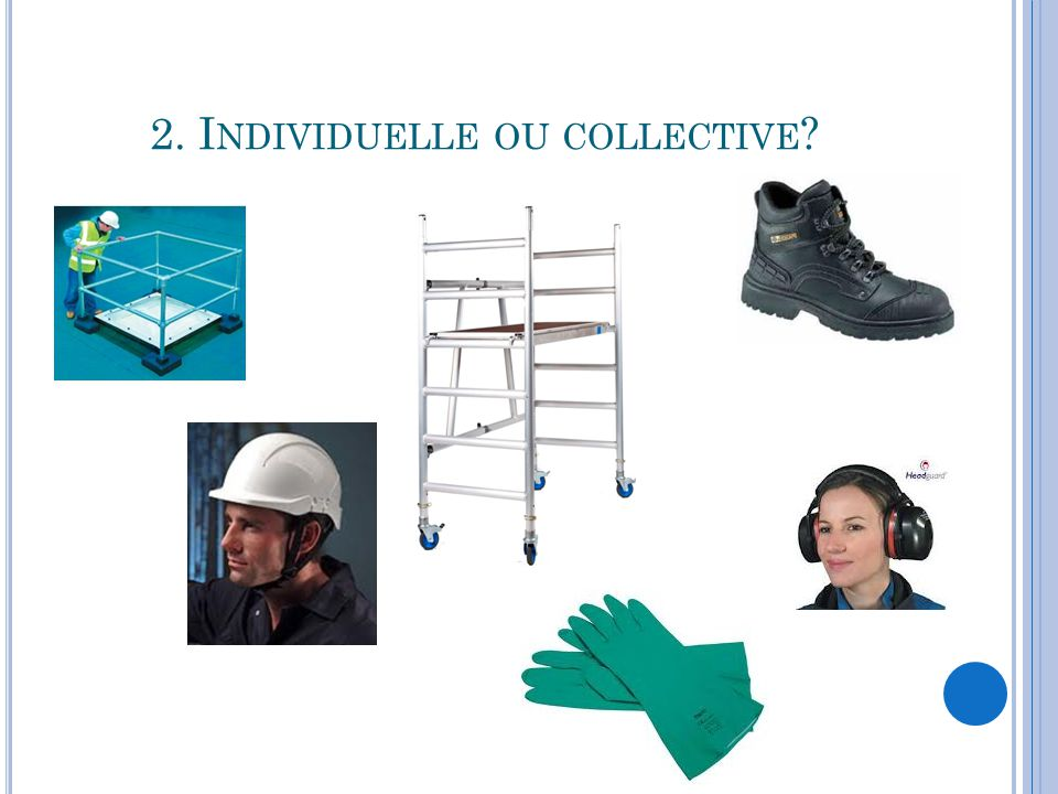 2. Individuelle ou collective