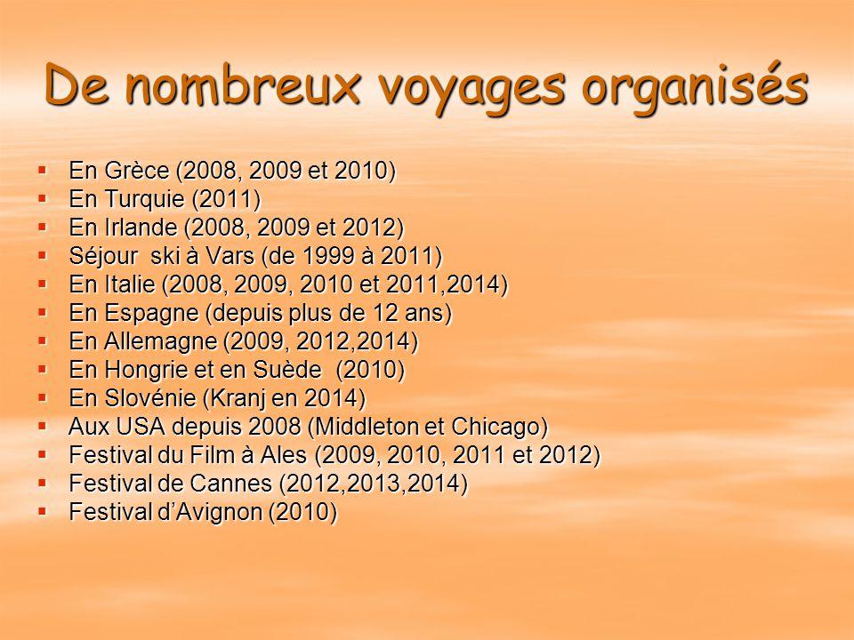 De nombreux voyages organisés