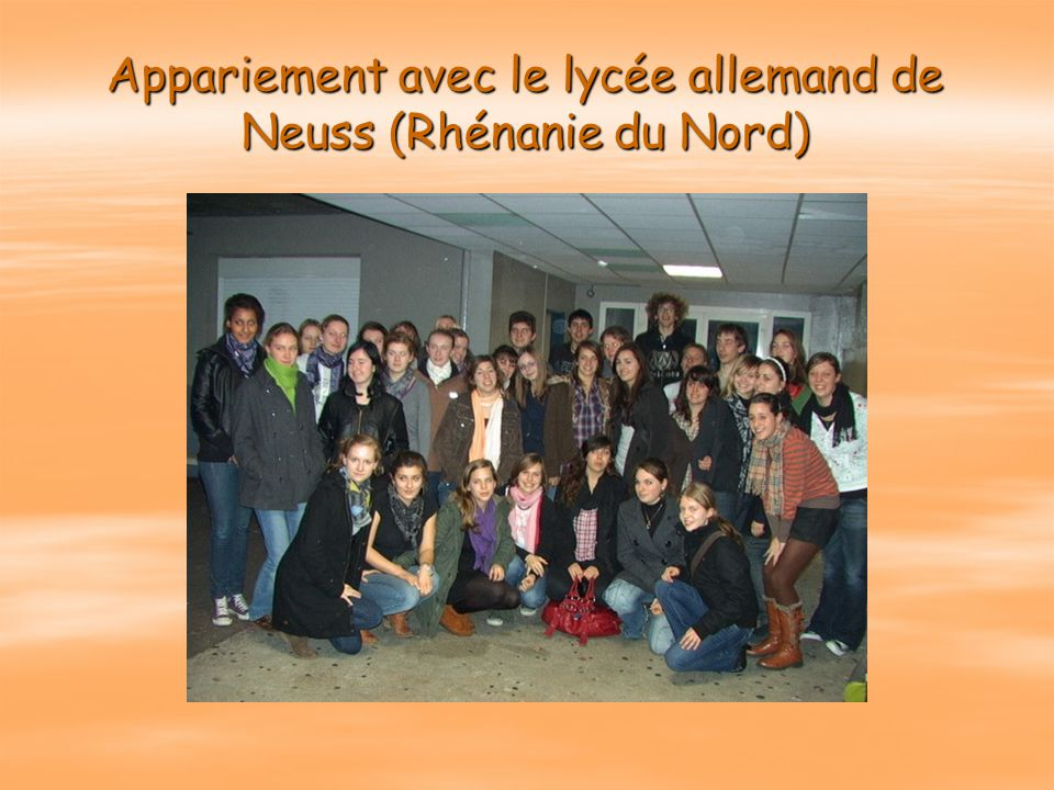 Appariement avec le lycée allemand de Neuss (Rhénanie du Nord)