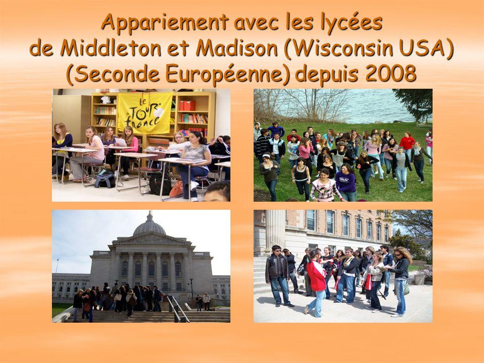 Appariement avec les lycées de Middleton et Madison (Wisconsin USA) (Seconde Européenne) depuis 2008