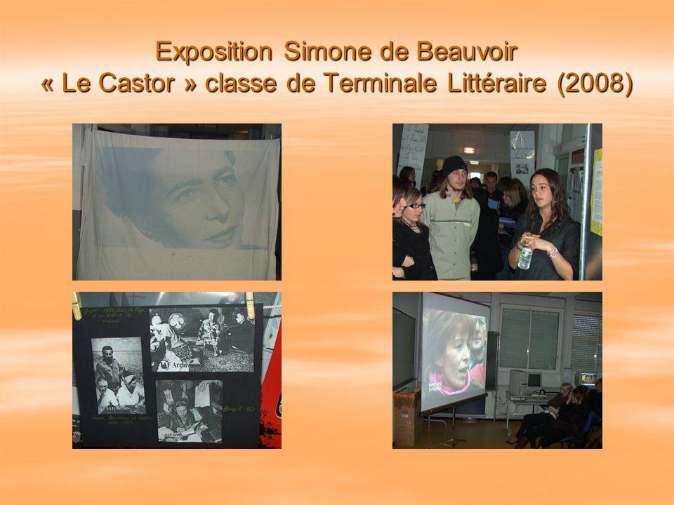 Exposition Simone de Beauvoir « Le Castor » classe de Terminale Littéraire (2008)
