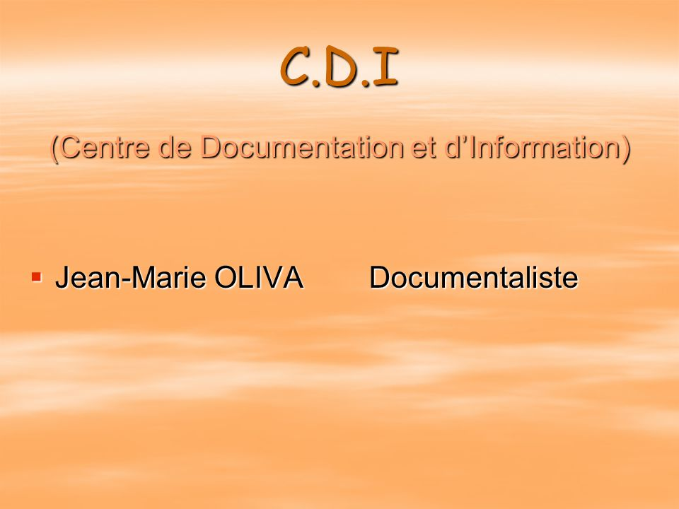 (Centre de Documentation et d'Information)