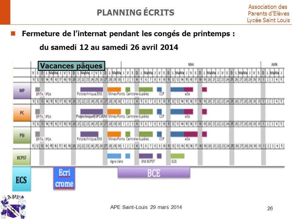 Planning écrits Fermeture de l'internat pendant les congés de printemps : du samedi 12 au samedi 26 avril 2014.