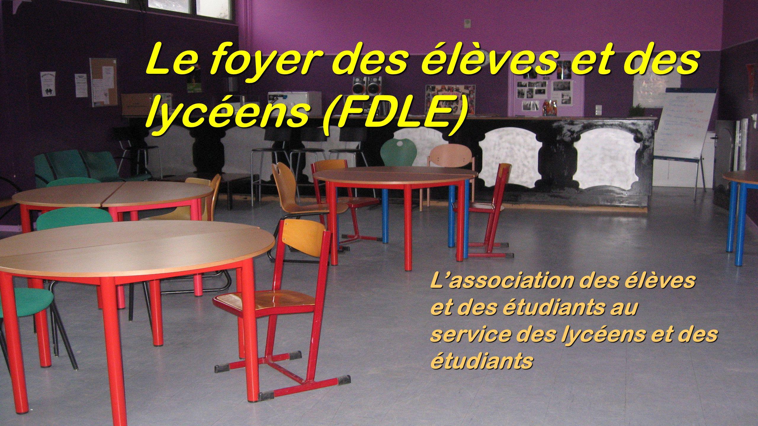 Le foyer des élèves et des lycéens (FDLE)