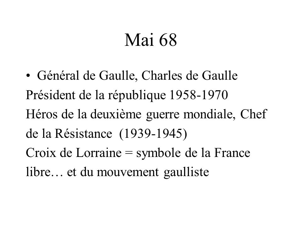 Mai 68 Général de Gaulle, Charles de Gaulle