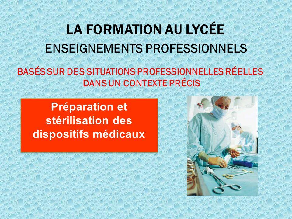 LA FORMATION AU LYCÉE ENSEIGNEMENTS PROFESSIONNELS