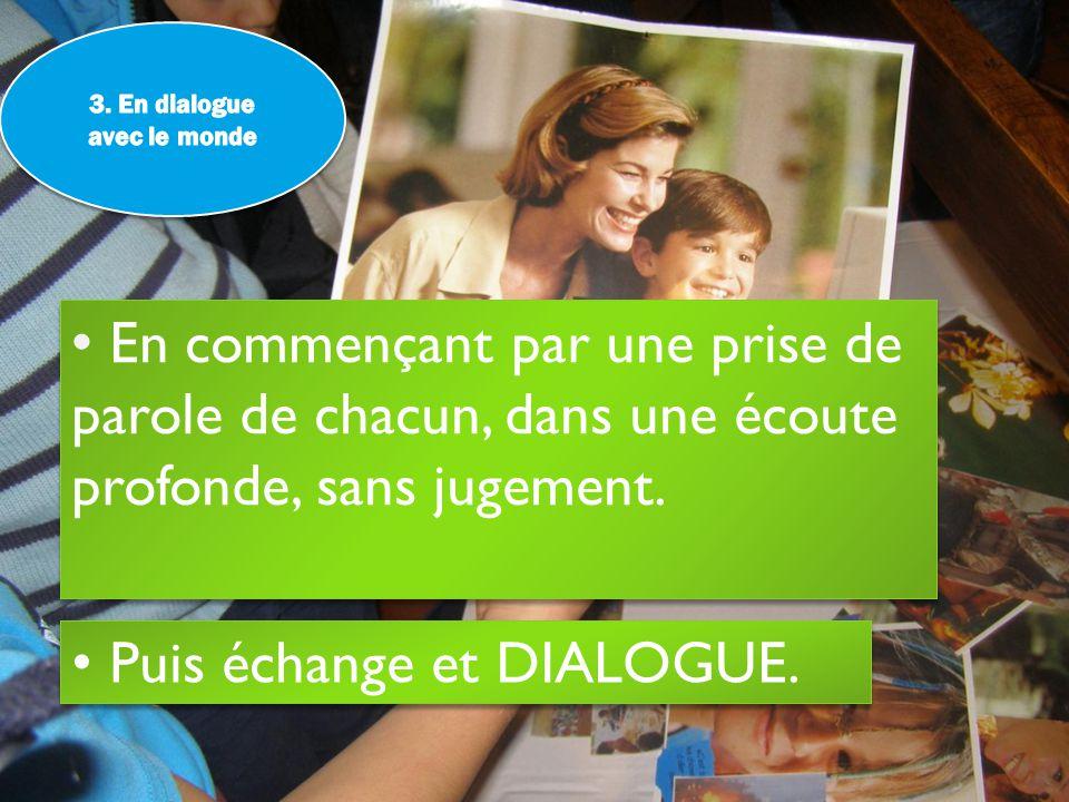 3. En dialogue avec le monde