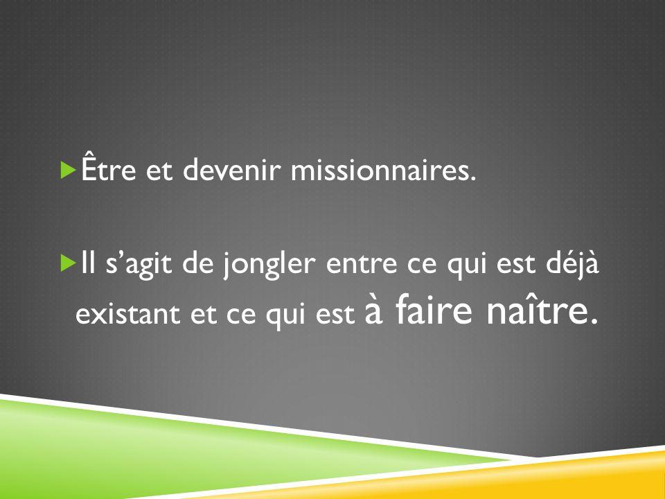 Être et devenir missionnaires.