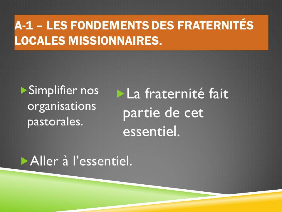 A-1 – Les fondements des Fraternités Locales Missionnaires.
