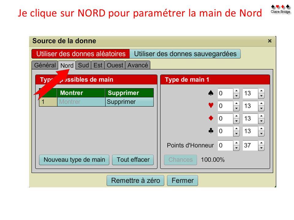 Je clique sur NORD pour paramétrer la main de Nord