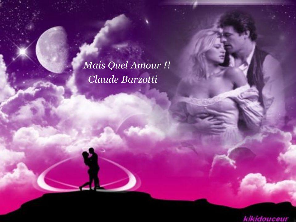 Mais Quel Amour !! Claude Barzotti