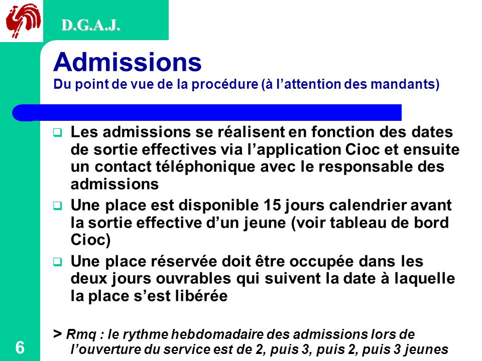 D.G.A.J. Admissions Du point de vue de la procédure (à l'attention des mandants)