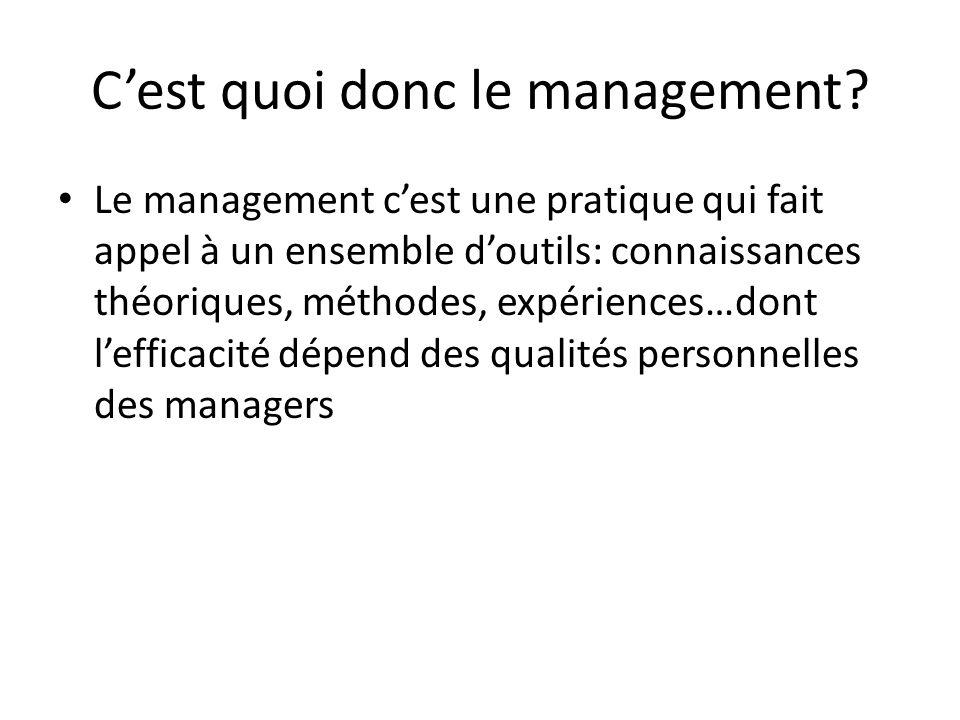 C'est quoi donc le management