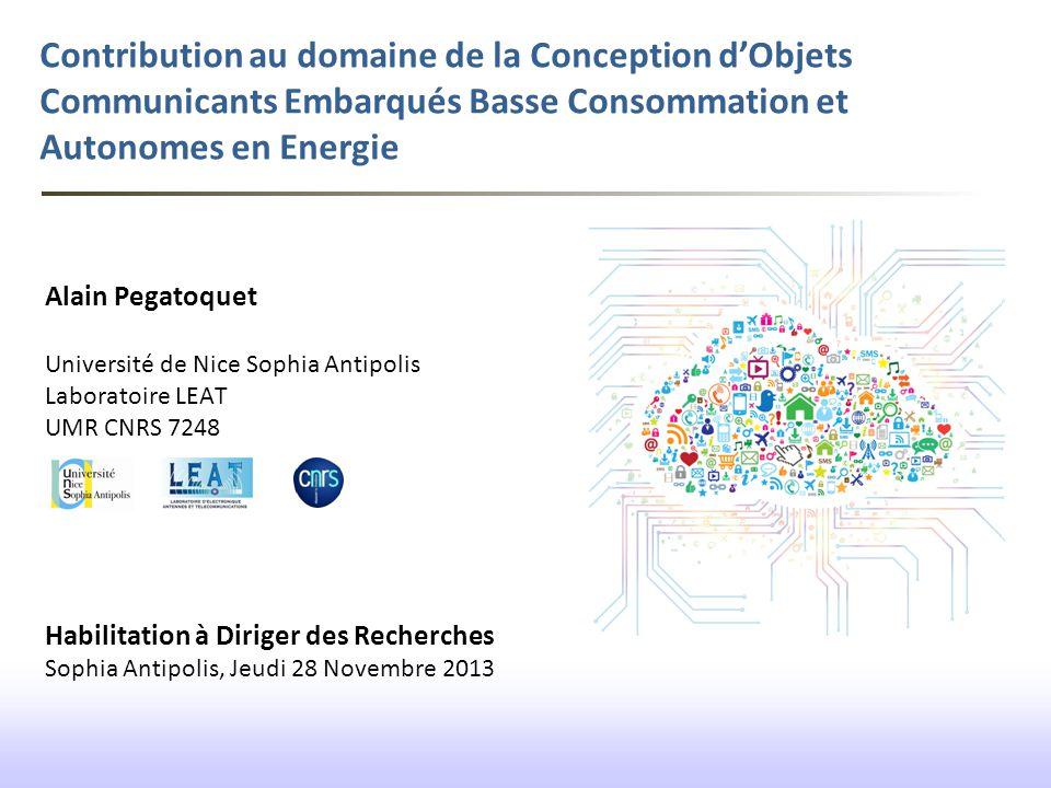 Contribution au domaine de la Conception d'Objets Communicants Embarqués Basse Consommation et Autonomes en Energie