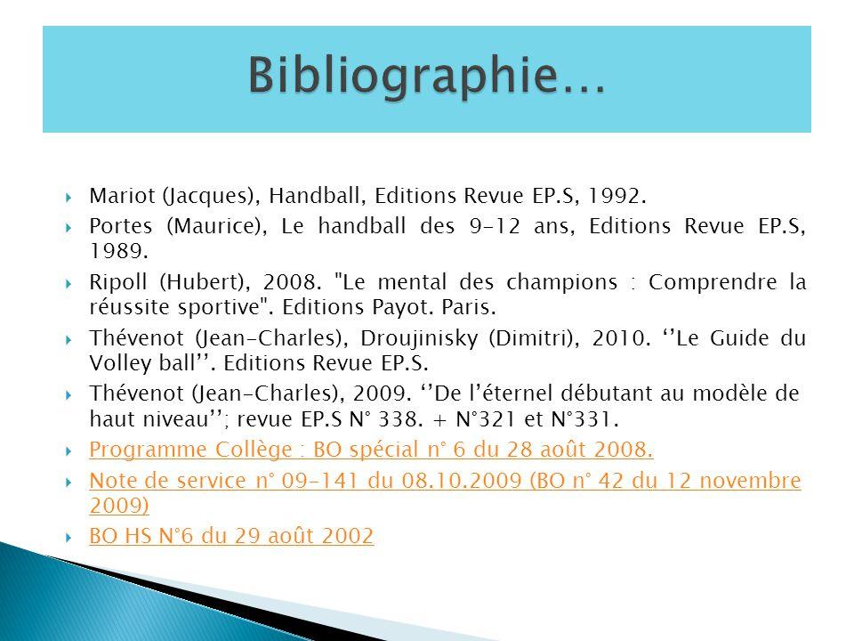 Bibliographie… Mariot (Jacques), Handball, Editions Revue EP.S, 1992.