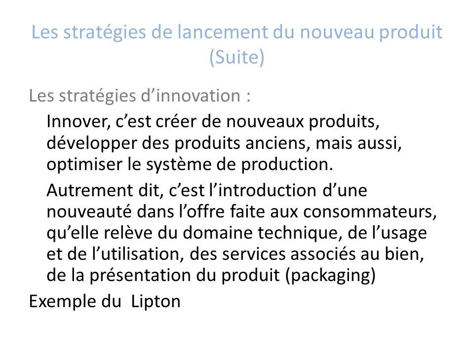 Les stratégies de lancement du nouveau produit (Suite)