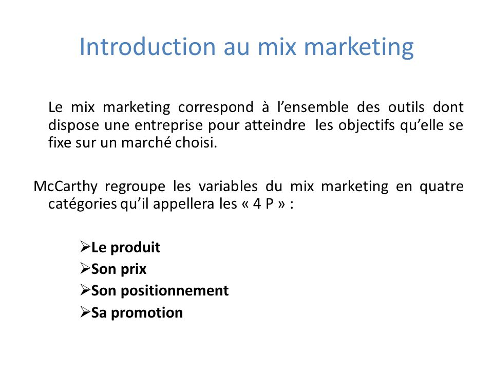 Introduction au mix marketing