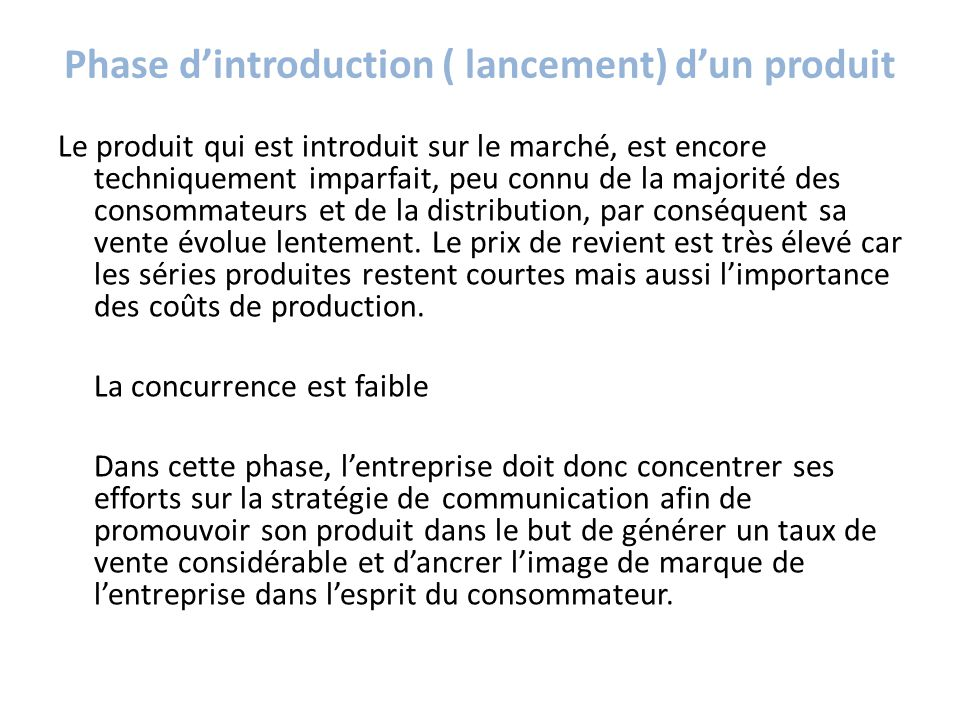Phase d'introduction ( lancement) d'un produit