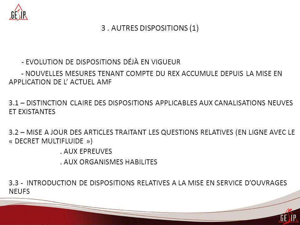 3 . AUTRES DISPOSITIONS (1)
