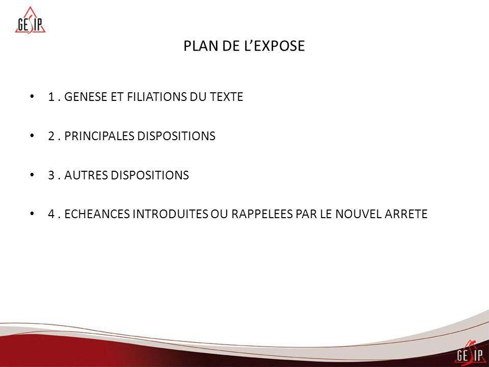 PLAN DE L'EXPOSE 1 . GENESE ET FILIATIONS DU TEXTE