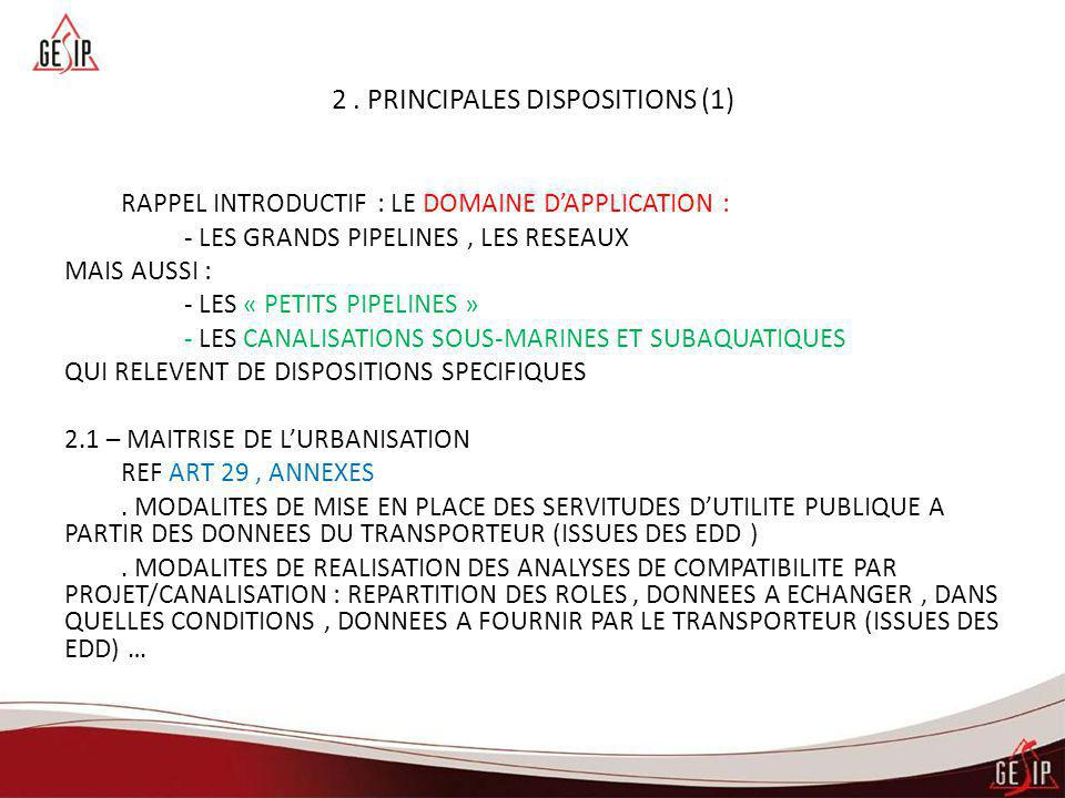 2 . PRINCIPALES DISPOSITIONS (1)