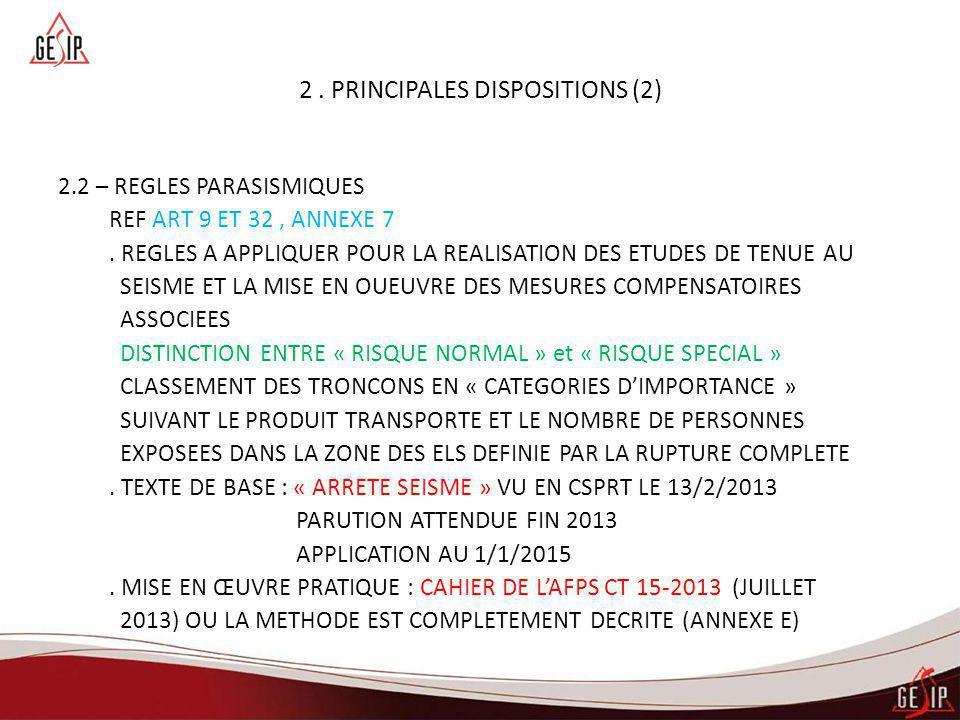 2 . PRINCIPALES DISPOSITIONS (2)