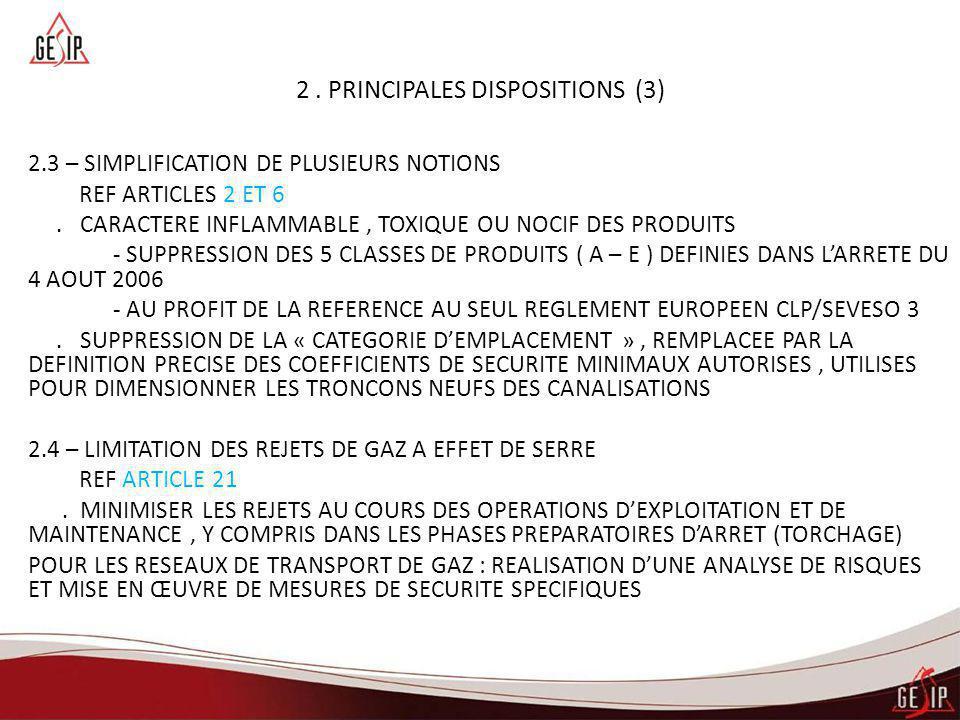 2 . PRINCIPALES DISPOSITIONS (3)
