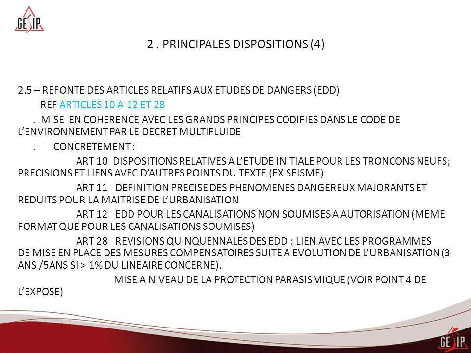 2 . PRINCIPALES DISPOSITIONS (4)