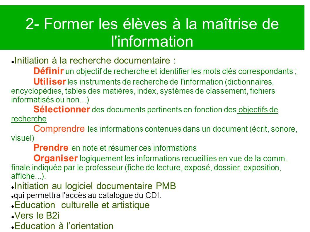 2- Former les élèves à la maîtrise de l information