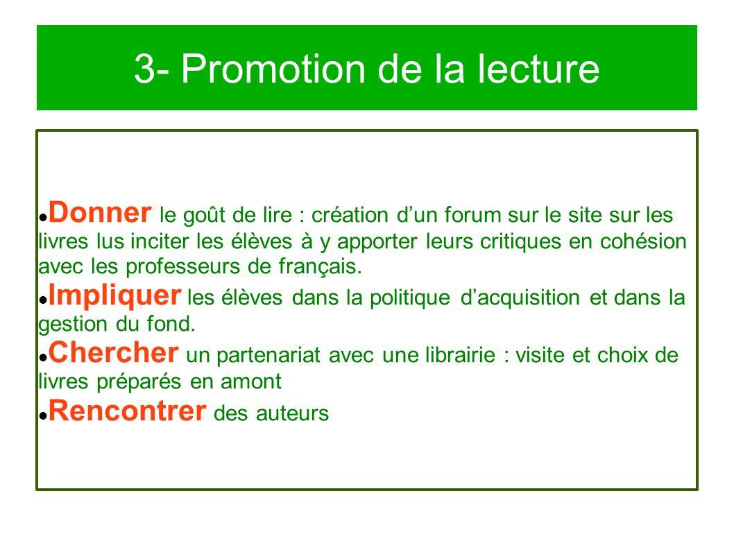 3- Promotion de la lecture