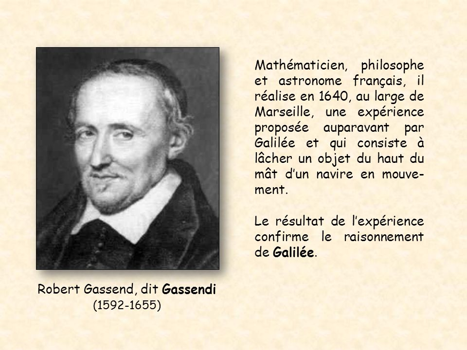 Robert Gassend, dit Gassendi (1592-1655)