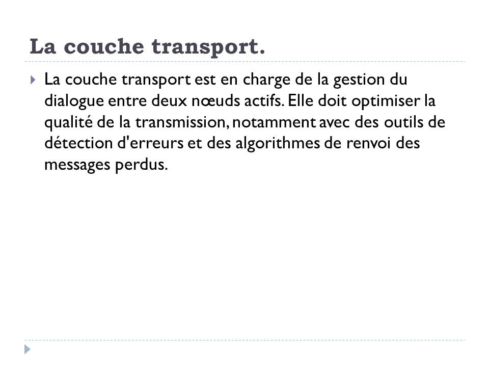 La couche transport.