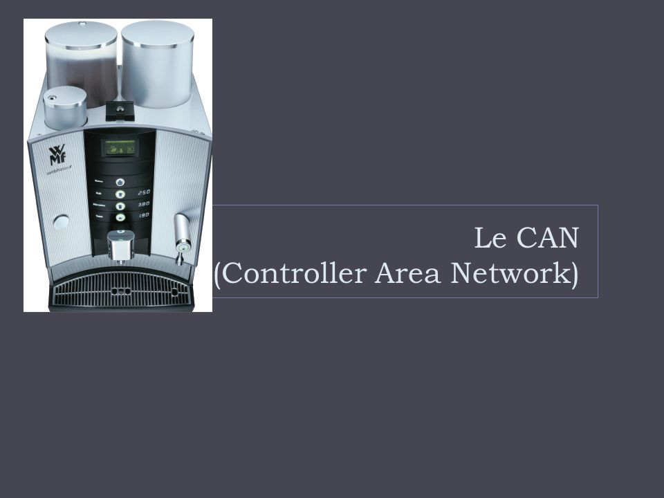 Le CAN (Controller Area Network)