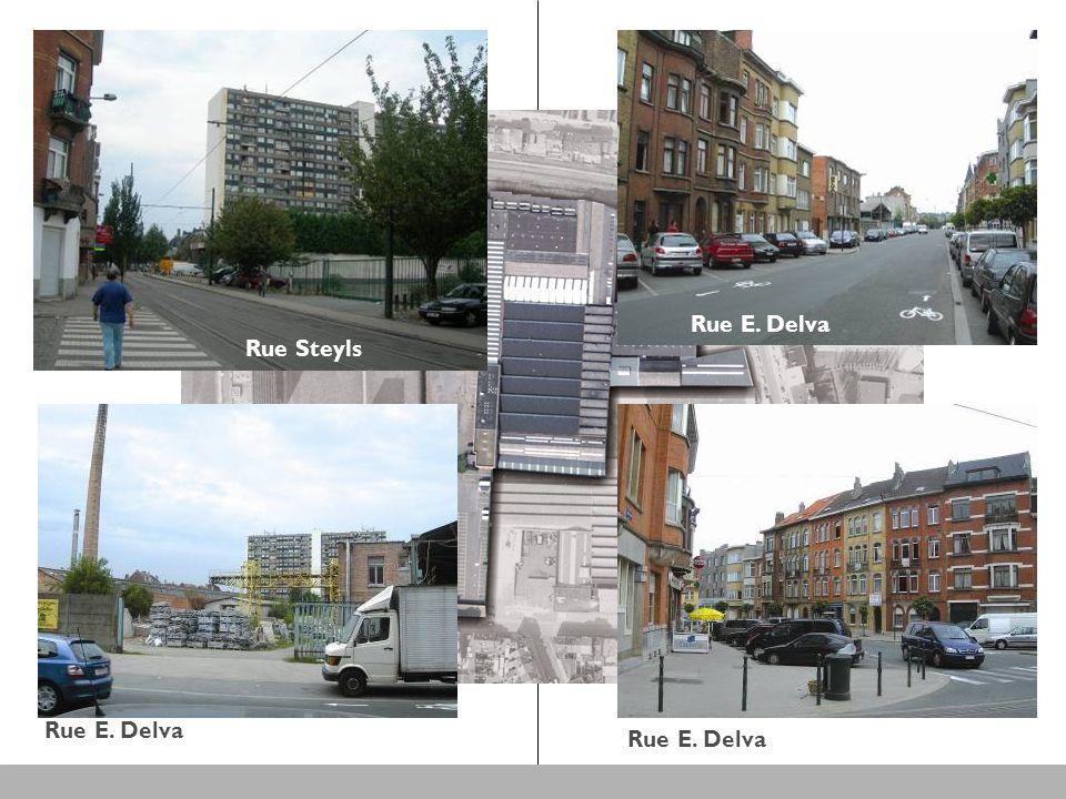 Rue E. Delva Rue Steyls Rue E. Delva Rue Steyls Rue E. Delva
