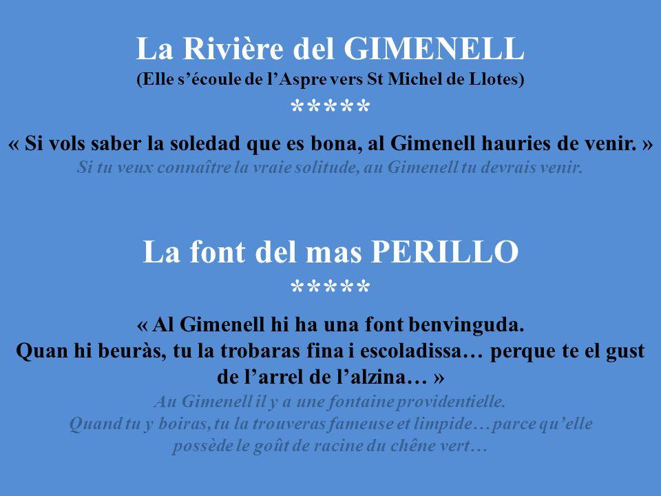 La Rivière del GIMENELL ***** La font del mas PERILLO