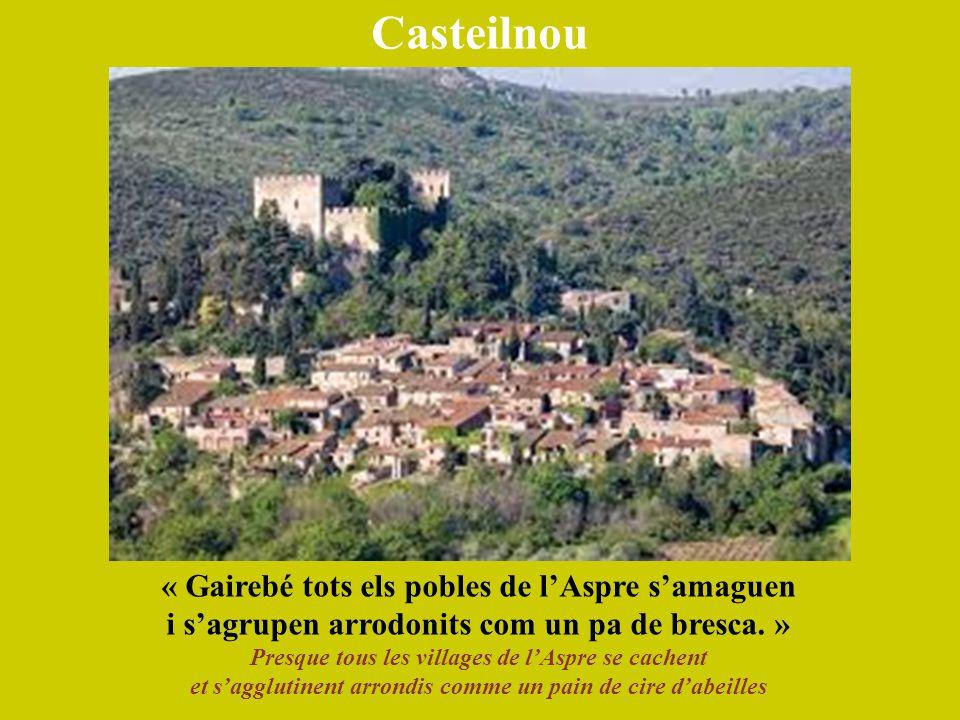 Casteilnou « Gairebé tots els pobles de l'Aspre s'amaguen