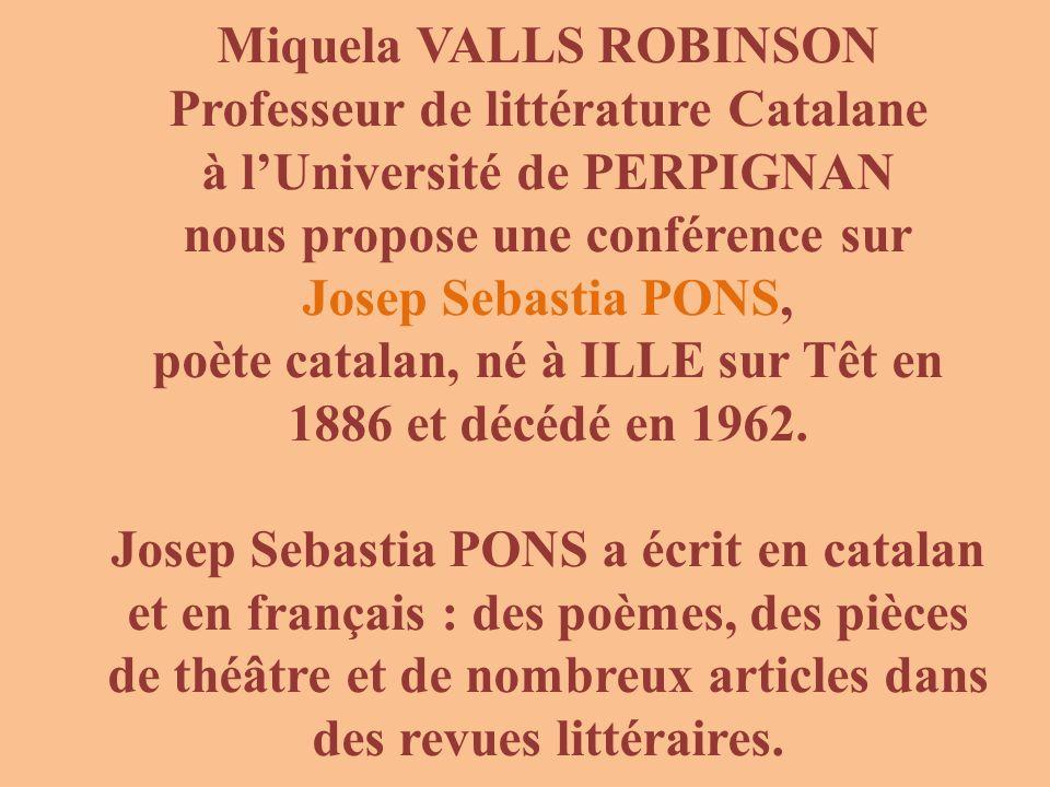 Miquela VALLS ROBINSON Professeur de littérature Catalane