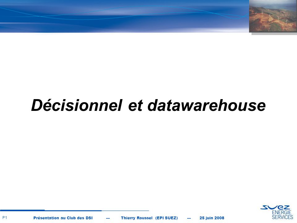 Décisionnel et datawarehouse