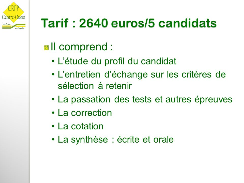 Tarif : 2640 euros/5 candidats
